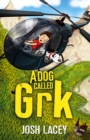 A Dog Called Grk - Book