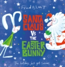 Santa Claus vs The Easter Bunny - Book