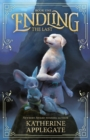 Endling: Book One: The Last - Book