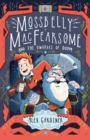 Mossbelly MacFearsome and the Dwarves of Doom - Book