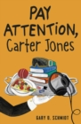 Pay Attention, Carter Jones - Book