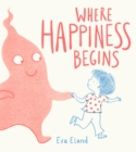 Where Happiness Begins - Book