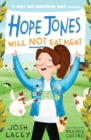 Hope Jones Will Not Eat Meat - Book