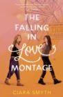 The Falling in Love Montage - Book