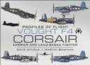 Vought F4 Corsair : Carrier and Land-Based Fighter - eBook