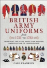 British Army Uniforms of the American Revolution 1751-1783 - eBook
