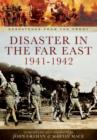 Disaster in the Far East 1941-1942 - Book