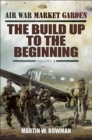 The Build Up to the Beginning : Volume 1 - eBook