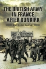 The British Army in France After Dunkirk - eBook