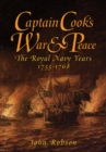 Captain Cook's War & Peace : The Royal Navy Years, 1755-1768 - eBook