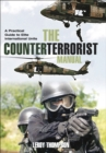 The Counter Terrorist Manual : A Practical Guide to Elite International Units - eBook