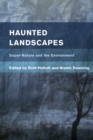 Haunted Landscapes : Super-Nature and the Environment - eBook