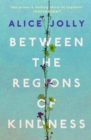 Between the Regions of Kindness - Book