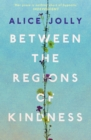Between the Regions of Kindness - eBook