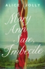 Mary Ann Sate, Imbecile - Book