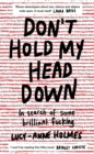 Don't Hold My Head Down - eBook