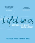 Lifelines : Notes on Life and Love, Faith and Doubt - Book