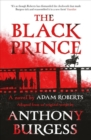 The Black Prince : Adapted from an original script by Anthony Burgess - Book