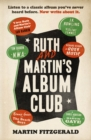 Ruth and Martin's Album Club - Book