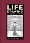 Life Drawing : A Life Under Lights - eBook