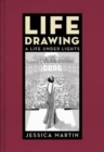 Life Drawing : A Life Under Lights - Book