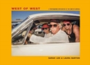 West of West : Travels along the edge of America - Book