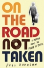 On the Road Not Taken : A memoir about the power of music - eBook