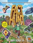 Fact Hunt : Fascinating, Funny and Downright Bizarre Facts About Video Games - Book