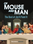 Of Mouse and Man : The Best of Jim'll Paint It - Book
