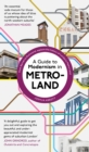 A Guide to Modernism in Metro-Land - eBook