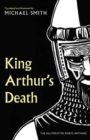 King Arthur's Death : The Alliterative Morte Arthure - Book