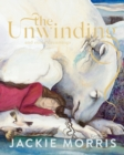 The Unwinding : And Other Dreamings - Book