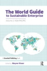 The World Guide to Sustainable Enterprise : Volume 2: Asia Pacific - Book