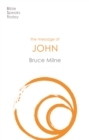 The Message of John : Here Is Your King - eBook