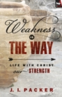 Weakness is the Way - eBook