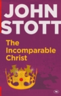 The Incomparable Christ - Book