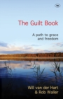 The Guilt Book : A Path to Grace and Freedom - Book