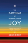 The Dawning of Indestructible Joy - Book