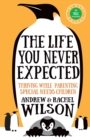 The Life You Never Expected - Book