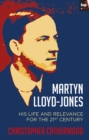 Martyn Lloyd-Jones : His Life And Relevance For The 21St Century - eBook