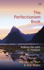 The Perfectionism Book : Walking the Path to Freedom - eBook