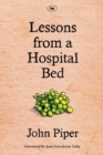 Lessons from a Hospital Bed : A Spiritual Tonic for Anyone Facing Illness and Recovery - Book