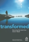 Transformed : Becoming Like God's Son - eBook