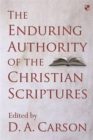 The Enduring Authority of the Christian Scriptures - Book