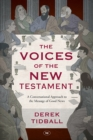 The Voices of the New Testament : A Conversational Approach to the Message of Good News - eBook