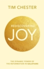 Rediscovering Joy : The Dynamic Power of the Reformation in Galatians - Book