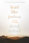 Lead Like Joshua : Lessons for Today - eBook