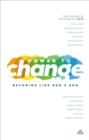 Power to Change - Keswick Year Book 2016 : Becoming like God's Son - eBook