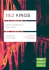 1 & 2 Kings : God's Imperfect Servants - Book
