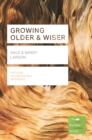 Growing Older & Wiser (Lifebuilder Study Guides) - Book